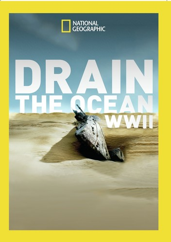 Drain The Ocean: WWII