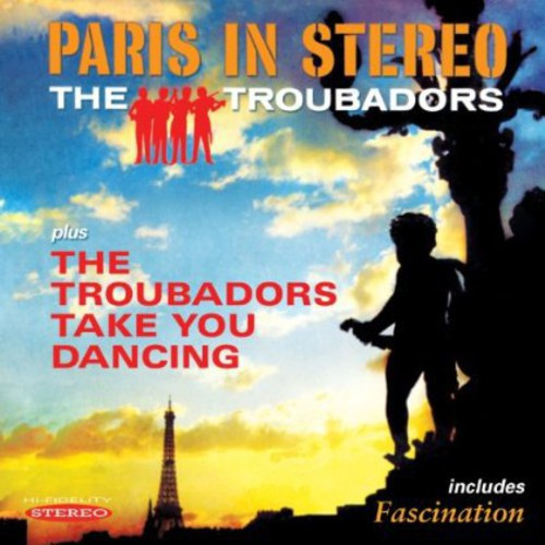 Paris in Stereo & the Troubadors Take You Dancing