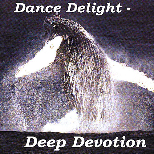 Dance Delight-Deep Devotion