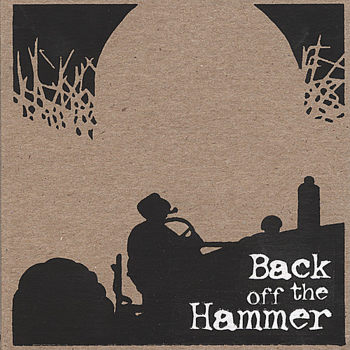 Back Off the Hammer