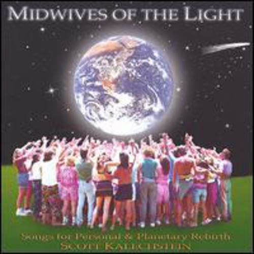 Midwives of the Light Songs for Personal & Planeta