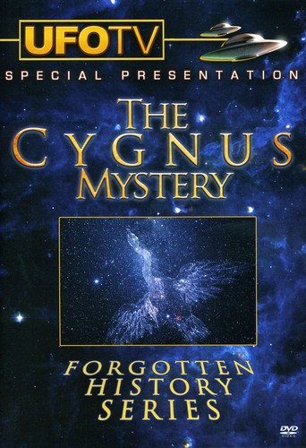 The Cygnus Mystery: Forgotten History [Documentary]