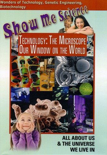 Technology: The Microscope - Our Window On The World
