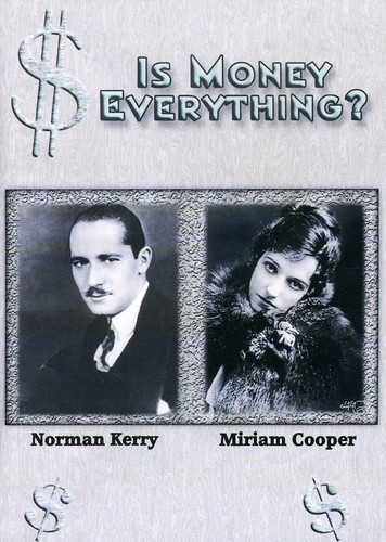 Is Money Everything (1923)