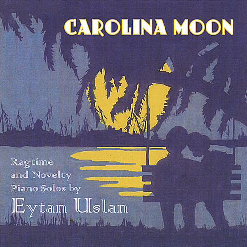 Carolina Moon: Classic Jazz & Ragtime Piano Solos