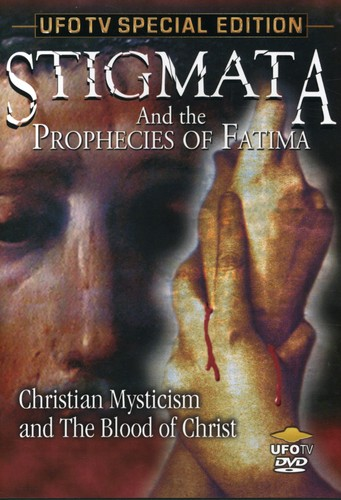Stigmata and The Prophecies Of Fatima [Documentary]