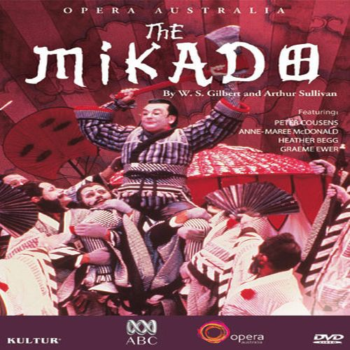 The Mikado: Gilbert and Sullivan: Opera Australia