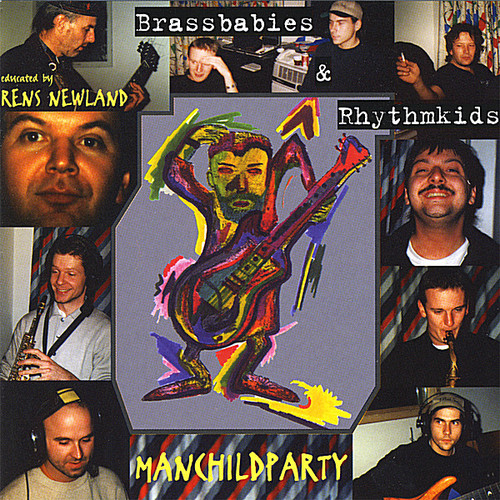 Brassbabies & Rhythmkids-Manchildparty