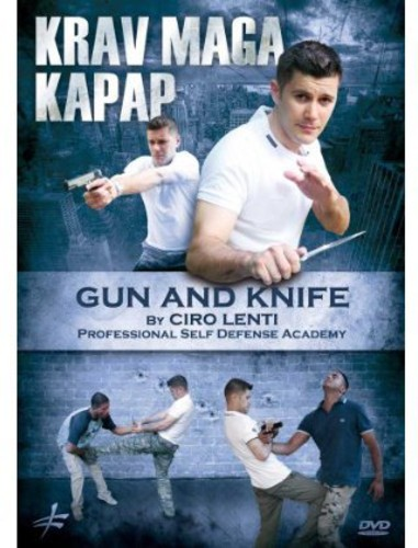 Krav Maga: Kapap Gun and Knife
