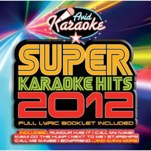 Super Karaoke Hits 2012 /  Various