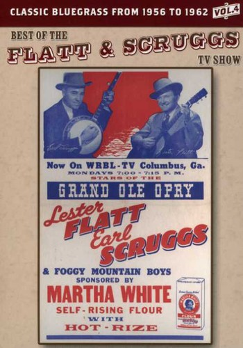 The Best of the Flatt & Scruggs TV Show: Volume 4