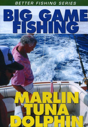 Successful Big Game Fishing: Marlin Tuna & Dolphin
