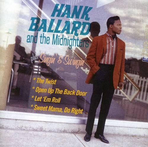 Hank Ballard & the Midnighthers /  Singin & Swinin [Import]