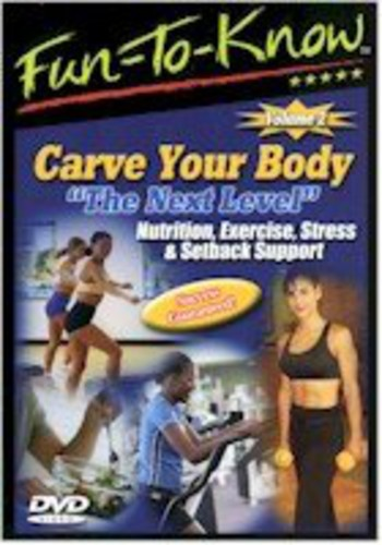 Fun-To-Know - Carve Your Body - The Next Level - Nutrition, Exercise