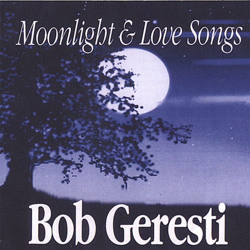 Moonlight & Lovesongs