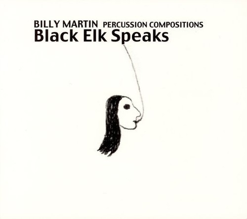 Black Elk Speaks: Percussion Compositions & Impr