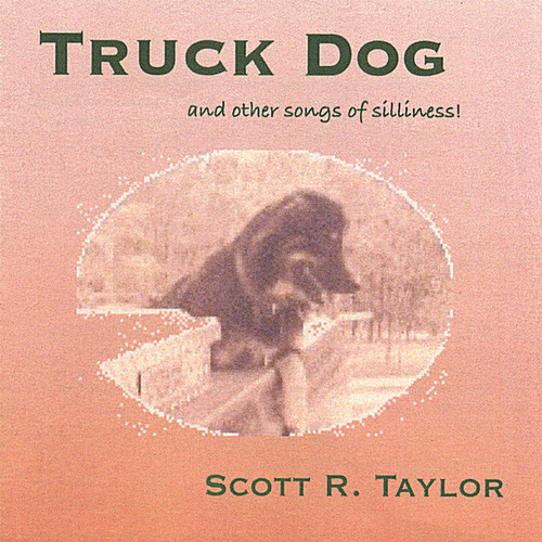Truck Dog (& Other Songs of Silliness)