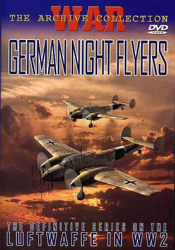 German Night Flyers [B&W] [Documentary]