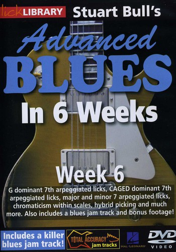 Advanced Blues in 6 Weeks 6