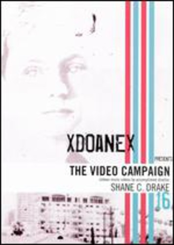 Xdoanex Presents: The Video Campaign /  Various