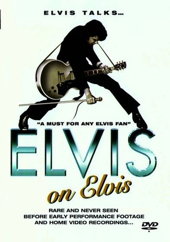 Elvis Presley: Elvis On Elvis