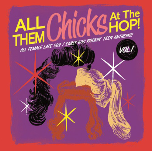 All Them Chicks at the Hop 1