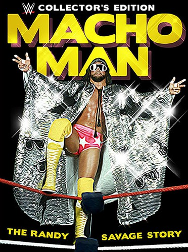 Macho Man: The Randy Savage Story