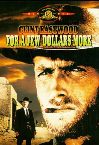 For A Few Dollars More /  Ws