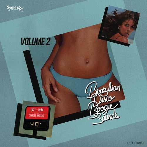 Brazilian Disco Boogie Sounds Volume 2, 1977-1984: Selected byCharles Maurice