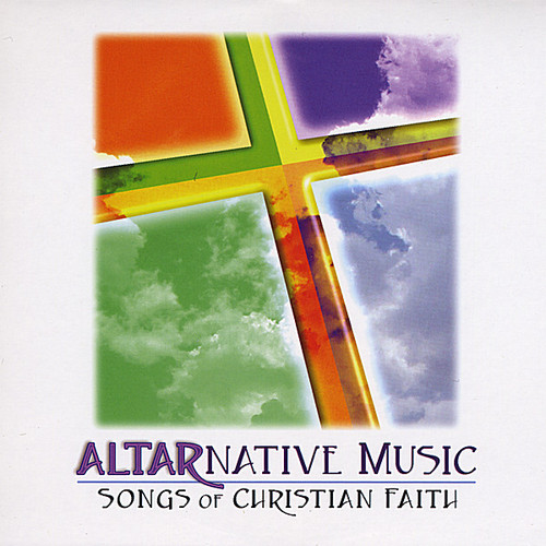 Altarnative Music-Songs of Christian Faith