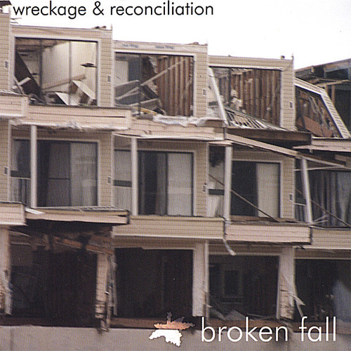 Wreckage & Reconciliation