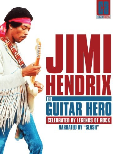Jimi Hendrix: The Guitar Hero: Classic Artists