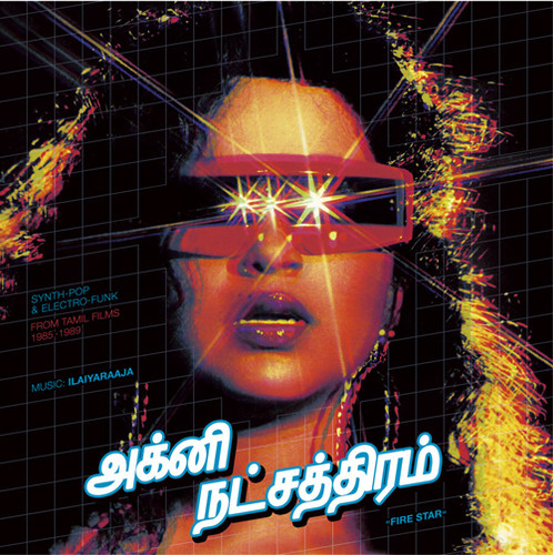 Fire Star: Synth-Pop and Electro-Funk From Tamil Films