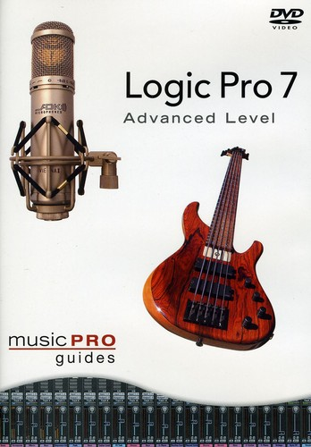 Musicpro Guides: Logic Pro 7 - Advanced Level [Instructional]