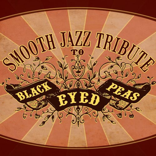 Black Eyed Peas Smooth Jazz Tribute /  Various