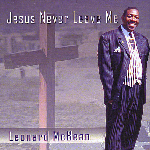 Jesus Never Leave Me
