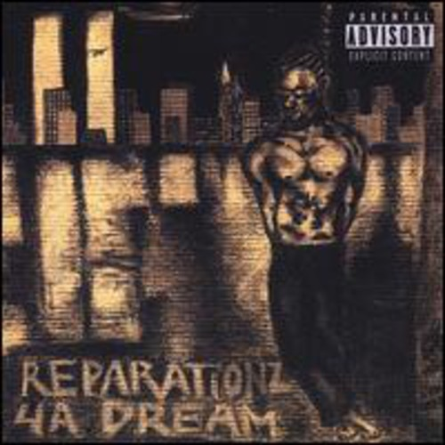 Reparationz 4A Dream