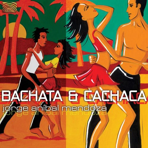 Anibal Bachata and Cachaca