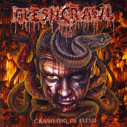 Crawling in Flesh [Import]