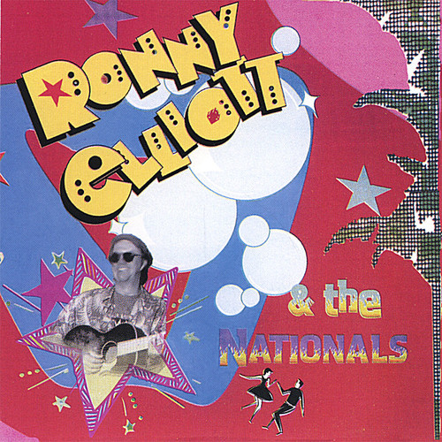 Ronny Elliott & the Nationals
