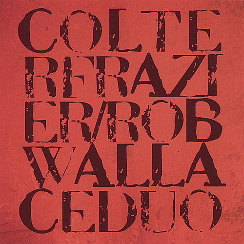 Colter Frazier/ Rob Wallace Duo