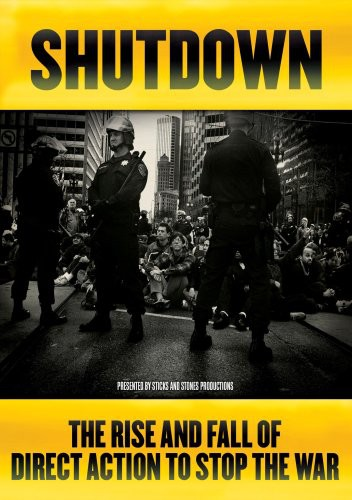 Shutdown: Rise & Fall of Direct Action to Stop the