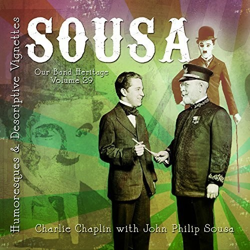 Our Band Heritage: Sousa - Humoresques