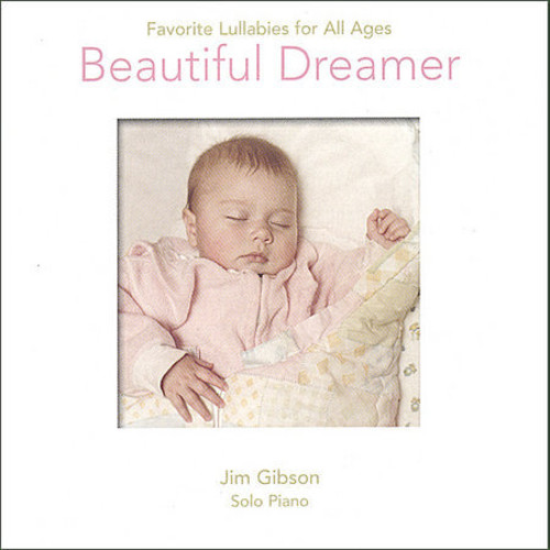 Beautiful Dreamer-Favorite Lullabies