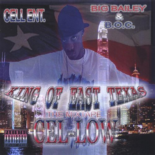 King of East Texas the Mix Tape