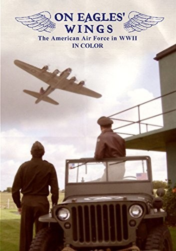 On Eagles' Wings: American Airforce in Wwii