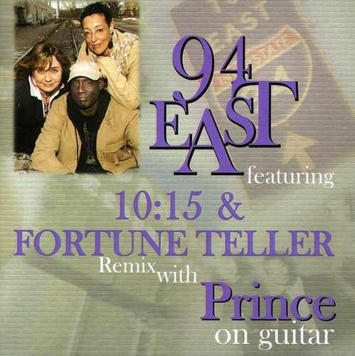 94 East Featuring 10:15 & Fortune Teller Remix Wit