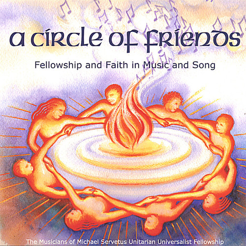Circle of Friends: Fellowship & Faith Music & Song
