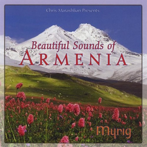 Beautiful Sounds of Armenia