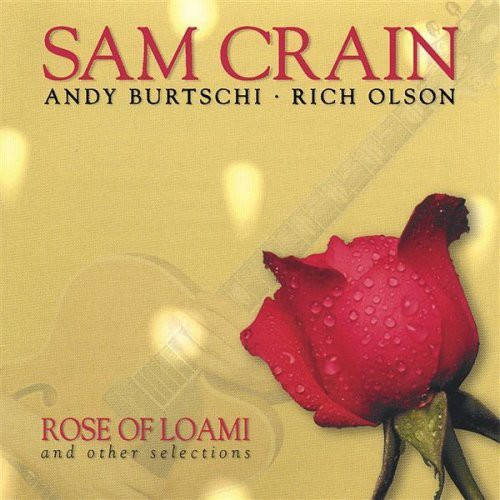 Rose of Loami & Other Selections